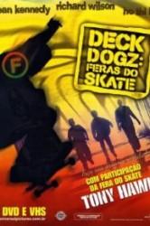 Deck Dogz - Feras do Skate